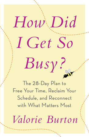 How Did I Get Busy? by Burton Valorie