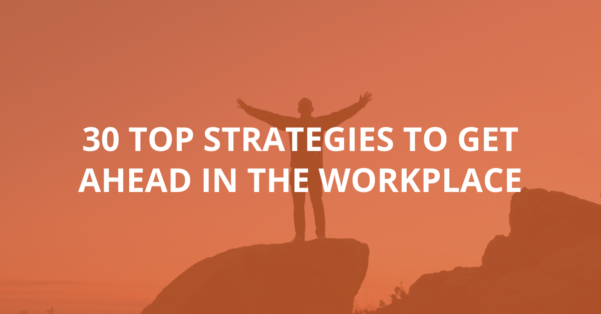 get ahead in workplace