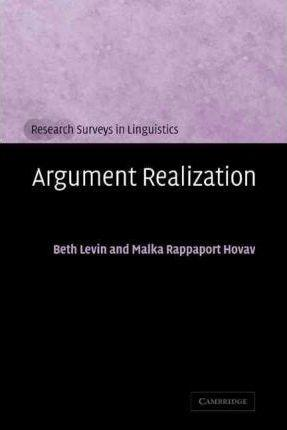 Research Surveys in Linguistics: Argument Realization