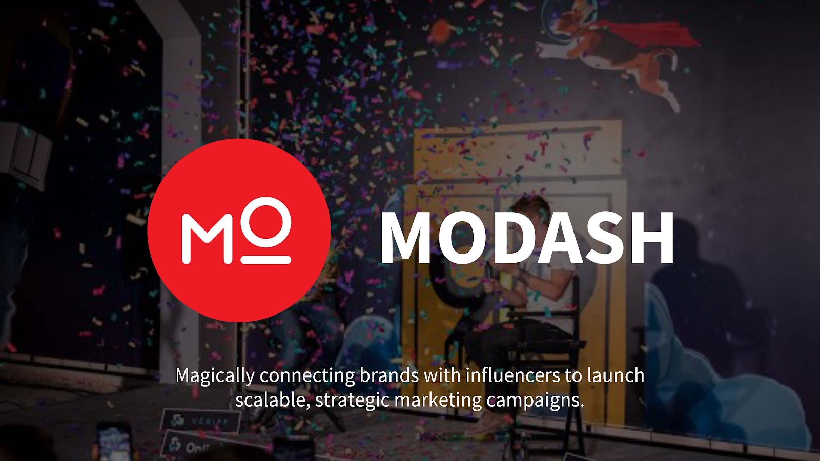Modash Magically connecting brands with influencers to launch scalable strategic marketing campaigns.