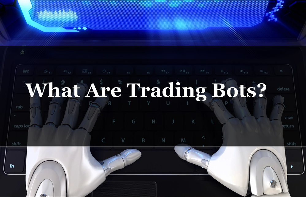 Learn about Trading bots