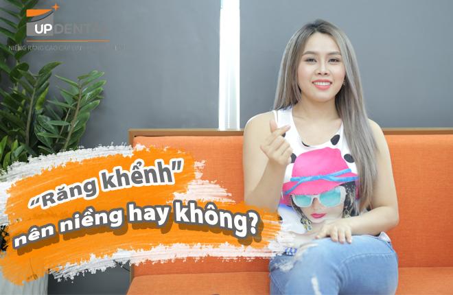rang-khenh-co-nen-nieng-hay-khong