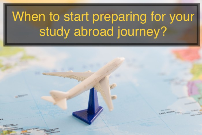 When to start preparing for your study abroad journey
