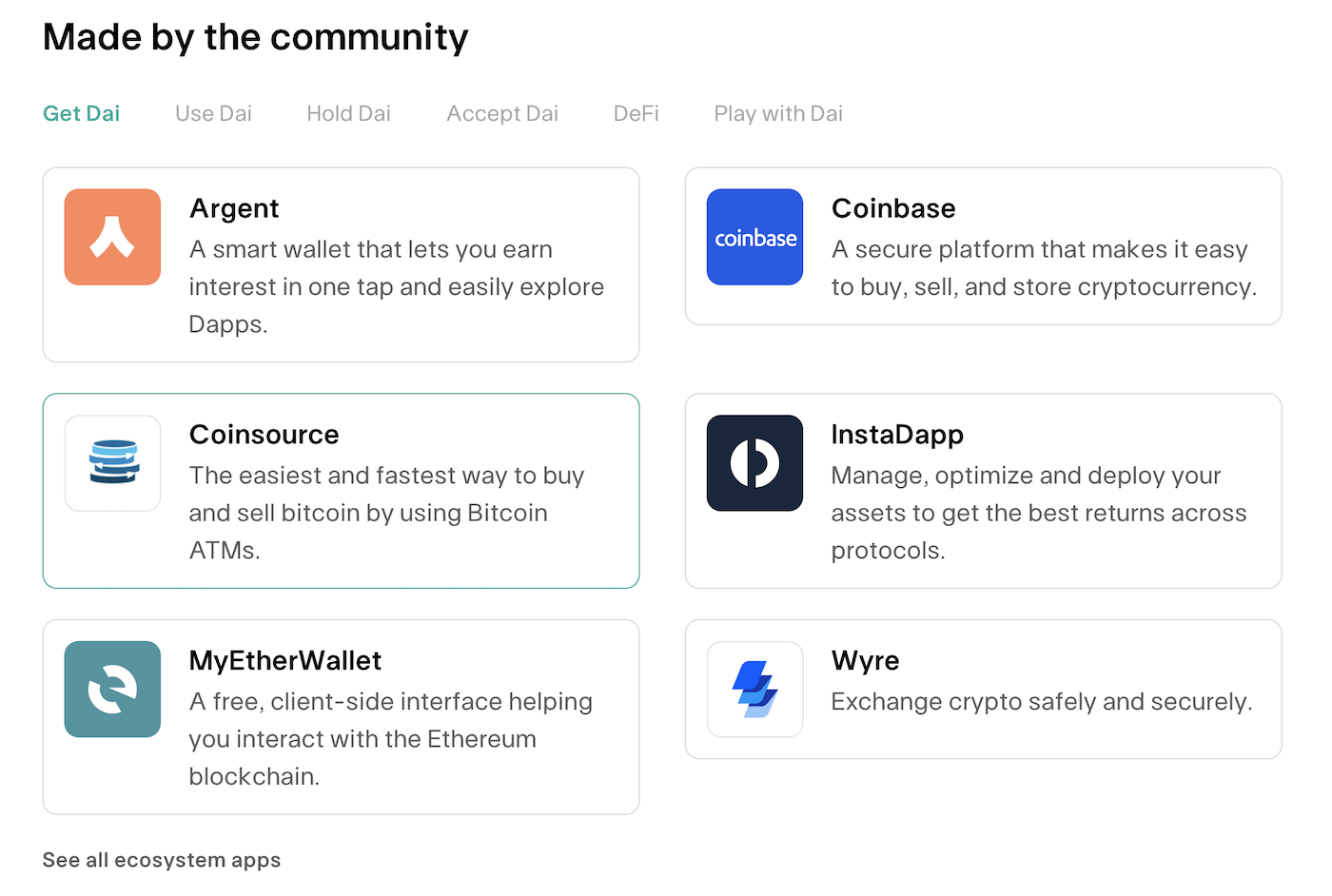 The many dapps in the Maker ecosystem support the top 10 uses cases of the Dai stablecoin.