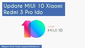 Upgrade MIUI 10 di Redmi 3 Pro Ido, Bisakah?