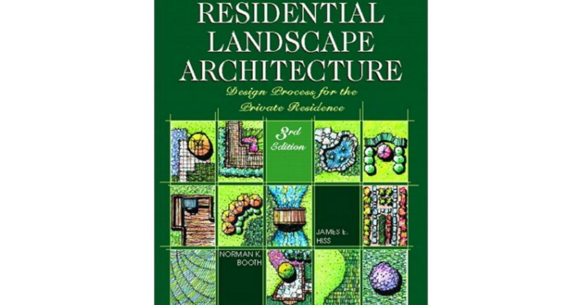 Residential Landscape Architecture Design Process For The Private Residence 3rd Editionpdf