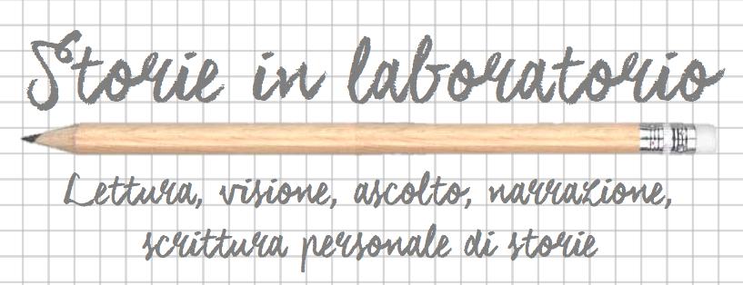Storie in laboratorio