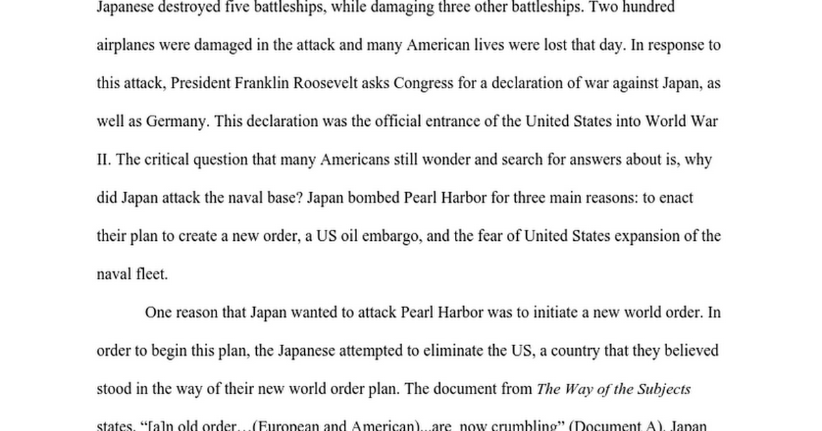 pear harbor essay After the attack on pearl harbor the united states went to war with japan and entered ww2 this improved economy and improved lifestyle in the us ww2 made america the most industrialized country in the world.