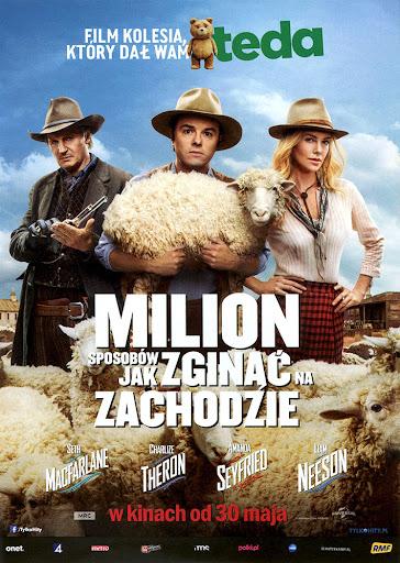 Przód ulotki filmu 'Milion Sposobów Jak Zginąć Na Zachodzie'