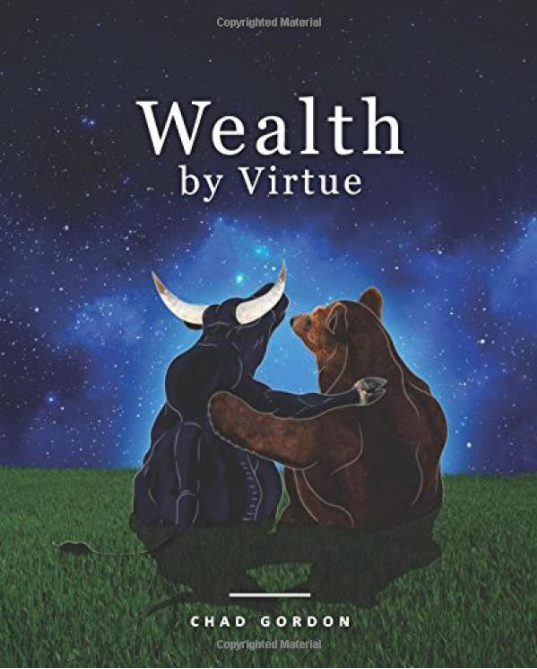 Wealth by Virtue: Rise Above the Maze of Retirement Planning and Personal Finances by Chad Gordon