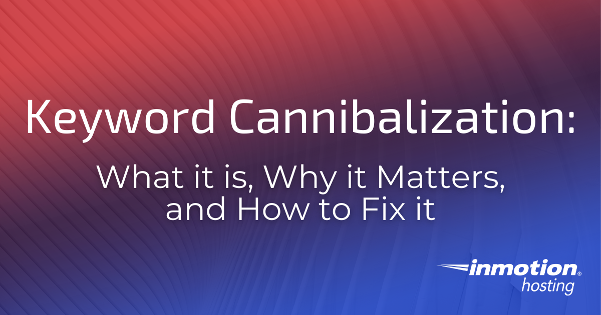 In this article we will cover what keyword cannibalization it, why it matters, and how to fix it.
