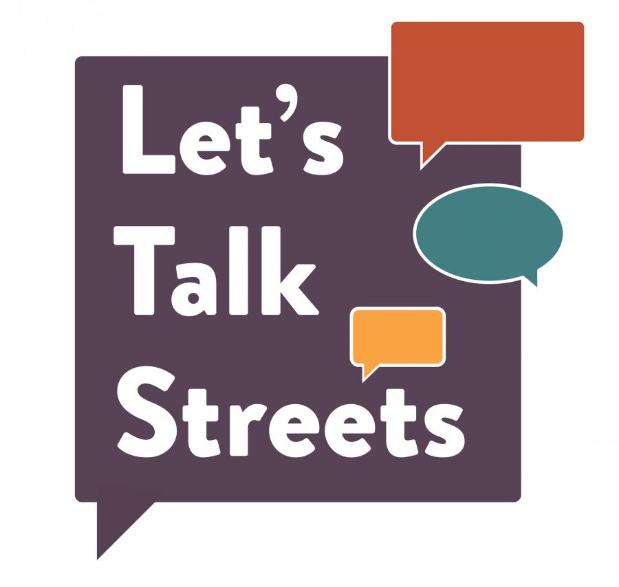 Let's Talk Streets!