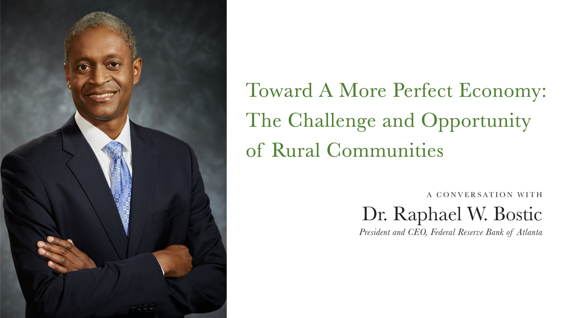 Image of Dr. Raphael Bostic and title of event.