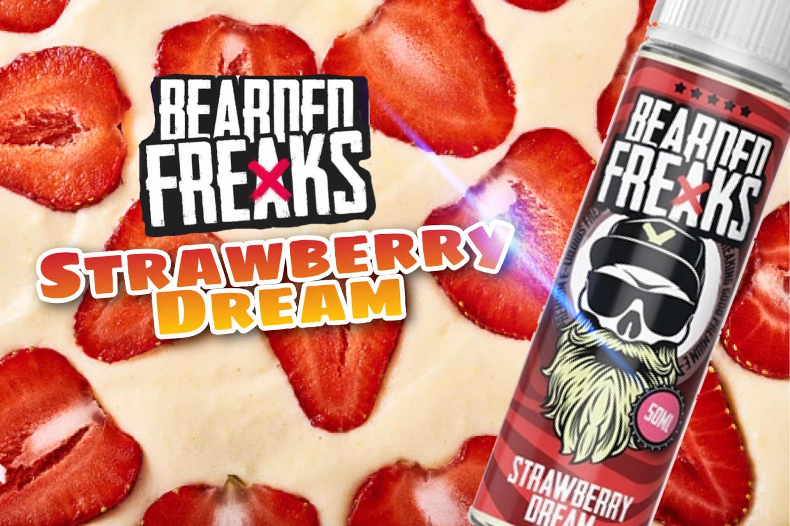 Review of Strawberry Dream Ejuice by Bearded Freaks