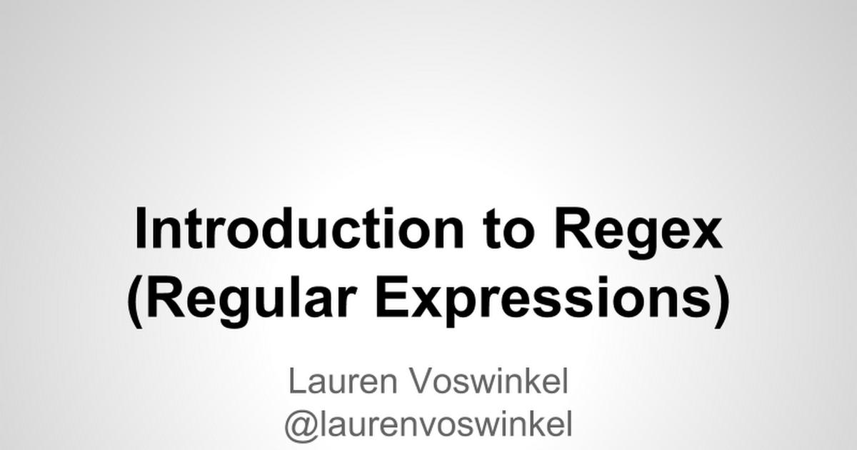 Intro to Regex - Google Slides