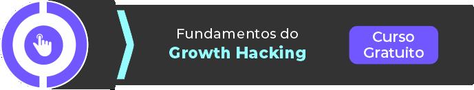 Curso gratuito de Fundamentos de Growth Hacking