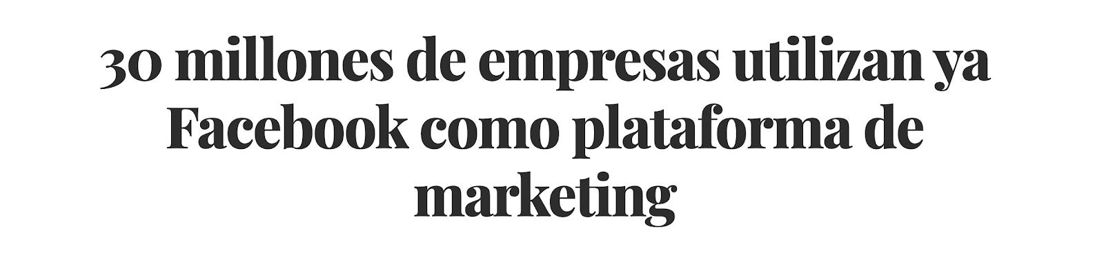 Facebook Ads es la herramienta de publicidad más utilizada de España