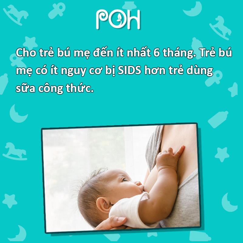 Cho trẻ bú mẹ ít nhất 6 tháng đầu đời
