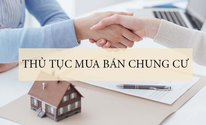 Chú ý các thụ tục cần có khi mua chung cư