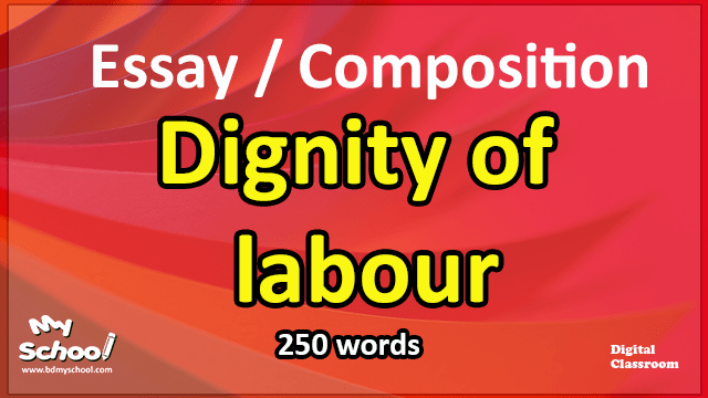 Dignity of labour-Essay
