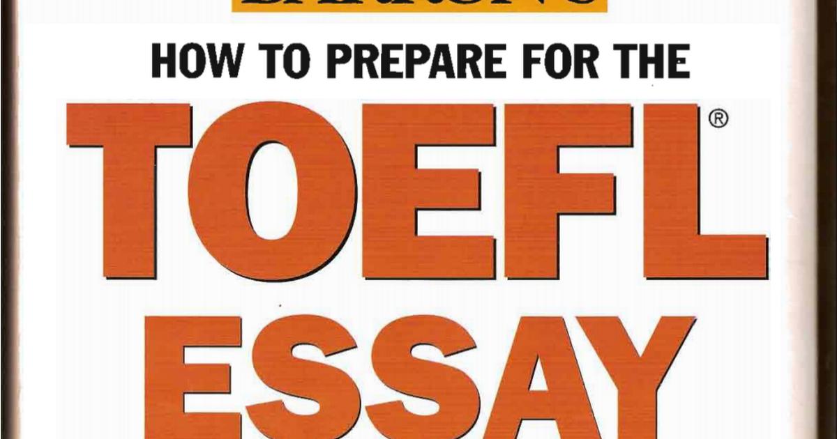 how 2 prepare 4 toefl essay