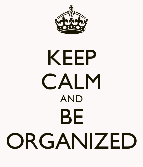 keep-calm-and-be-organized-7.png