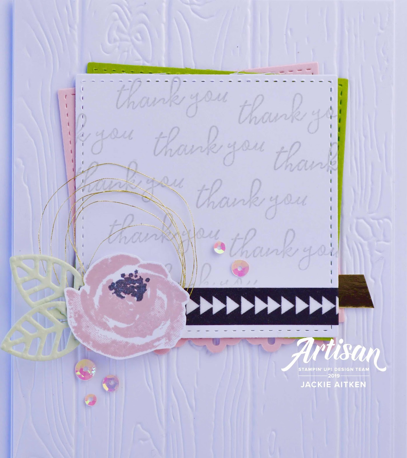 Jaxx Crafty Creations, Stampin' Up!, Floral Card, Just Add Ink Challenge, Choose Two Challenge, Washi Tape, Metallic Thread, Metallic Sequins, Beautiful Friendship, Pinewood Planks Embossing Folder,