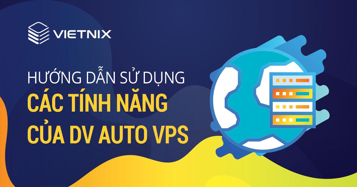 Vietnix hỗ trợ khách hàng cực chu đáo