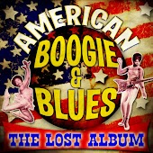 American Boogie & Blues - The Lost Album