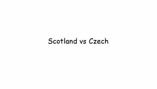Scotland vs Czech