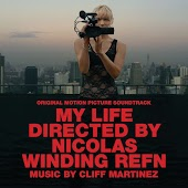 My Life Directed By Nicolas Winding Refn (Original Motion Picture Soundtrack)
