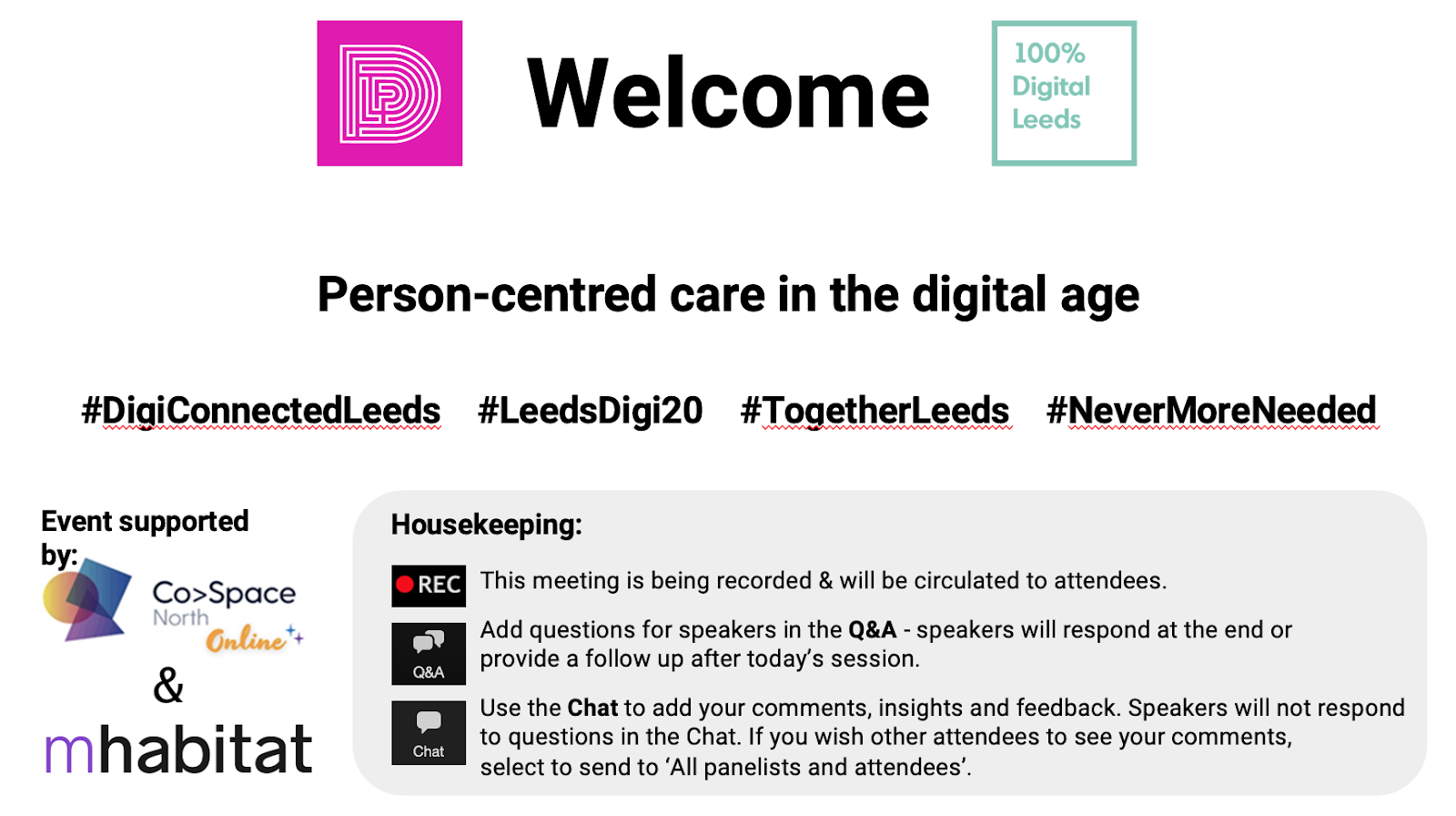Example 'welcome' slide including logos, title, hashtags, housekeeping rules