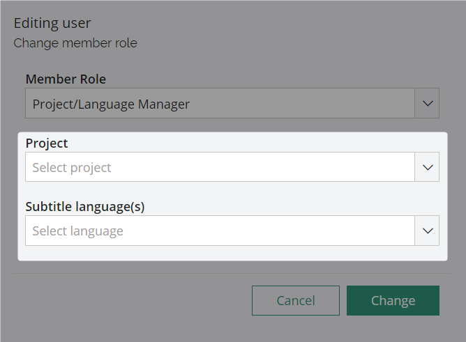 Change role dialog with project and language selectors highlighted for a project/language manager role