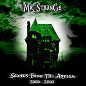 Sounds From the Asylum (2000-2003)