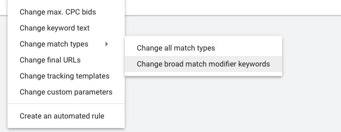 Changing Broad match modifier (BMM) keywords in Google Ads