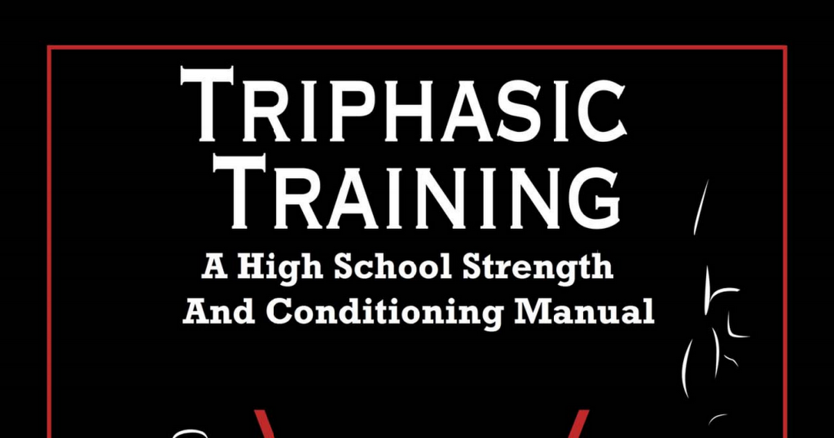 Xlathlete Triphasic Training High School Strength Training Manual