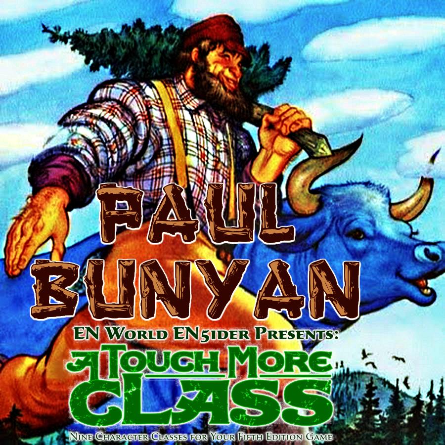 Mythological Figures: Paul Bunyan (5E)