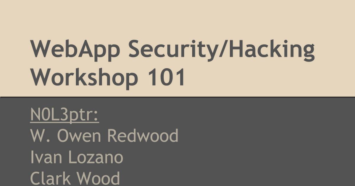 WebApp Hacking Workshop - Google Slides