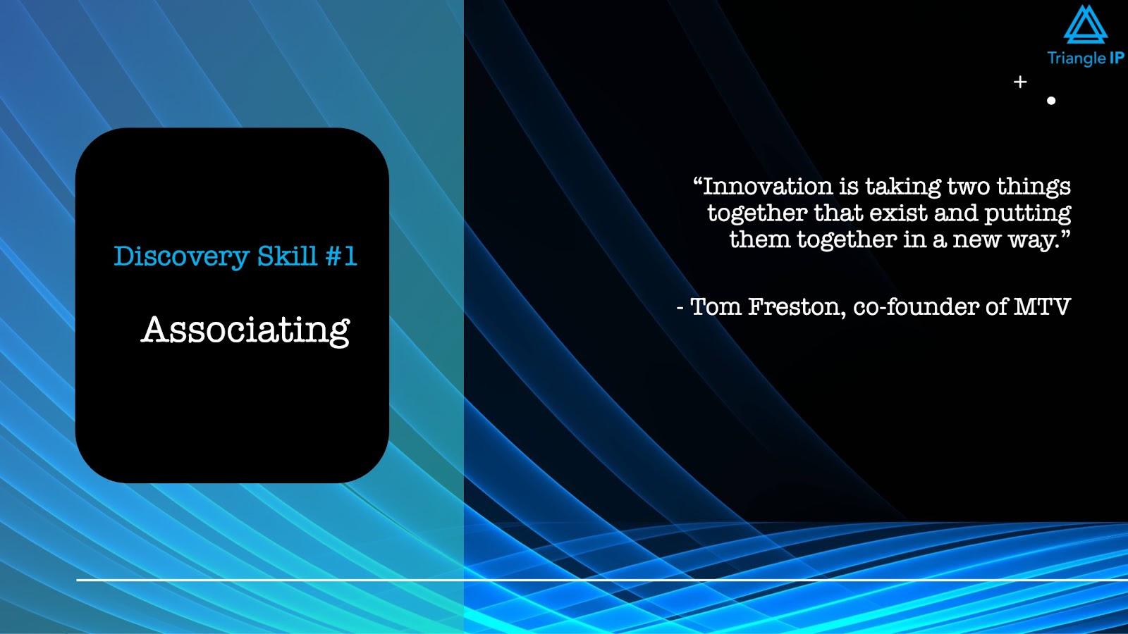 Disruptive Innovators | Discovery Skill #1 Associating