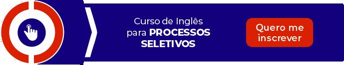 Curso de Inglês para Processos Seletivos