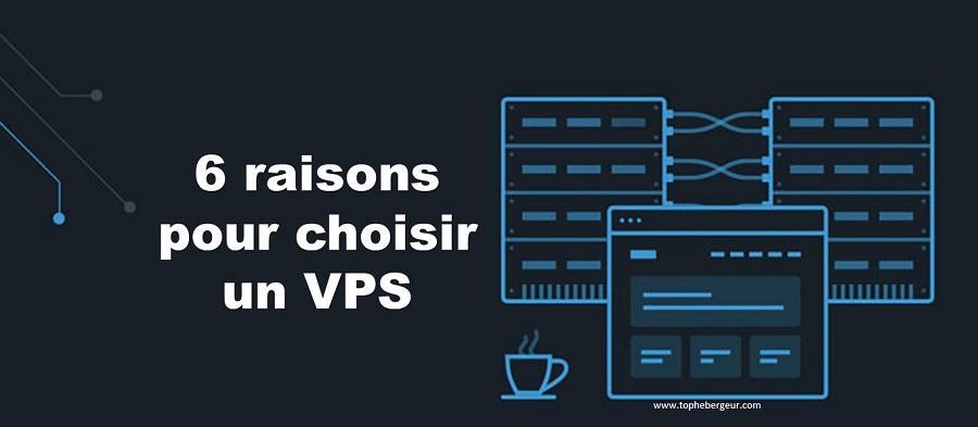 6 raisons pour choisir un hébergeur VPS