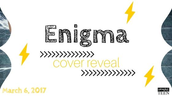 http://www.entangledteen.com/wp-content/uploads/2017/03/Enigma-Cover-Reveal-Banner.jpg