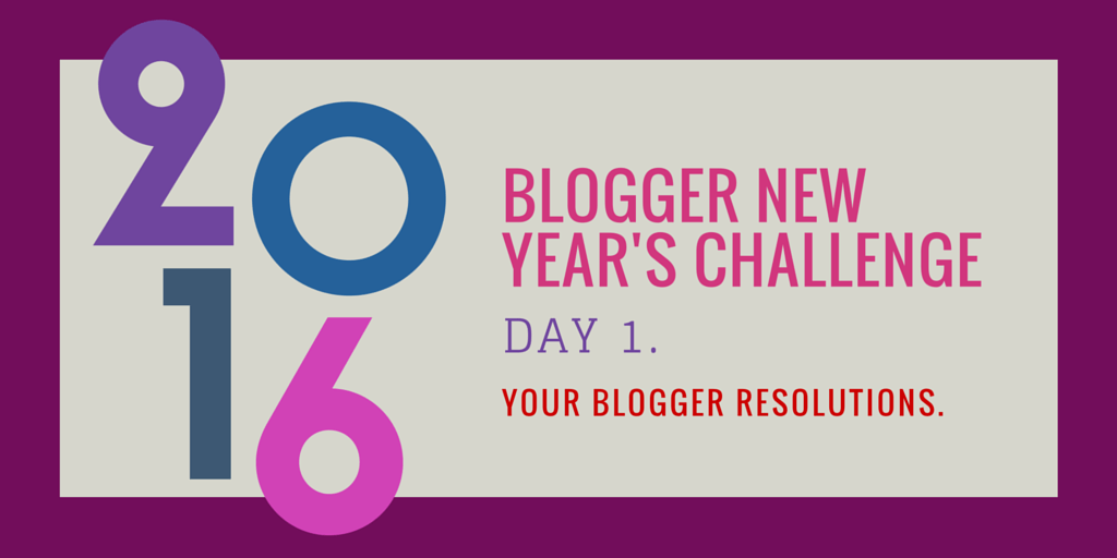 Day-1-1BloggerNewYear.png