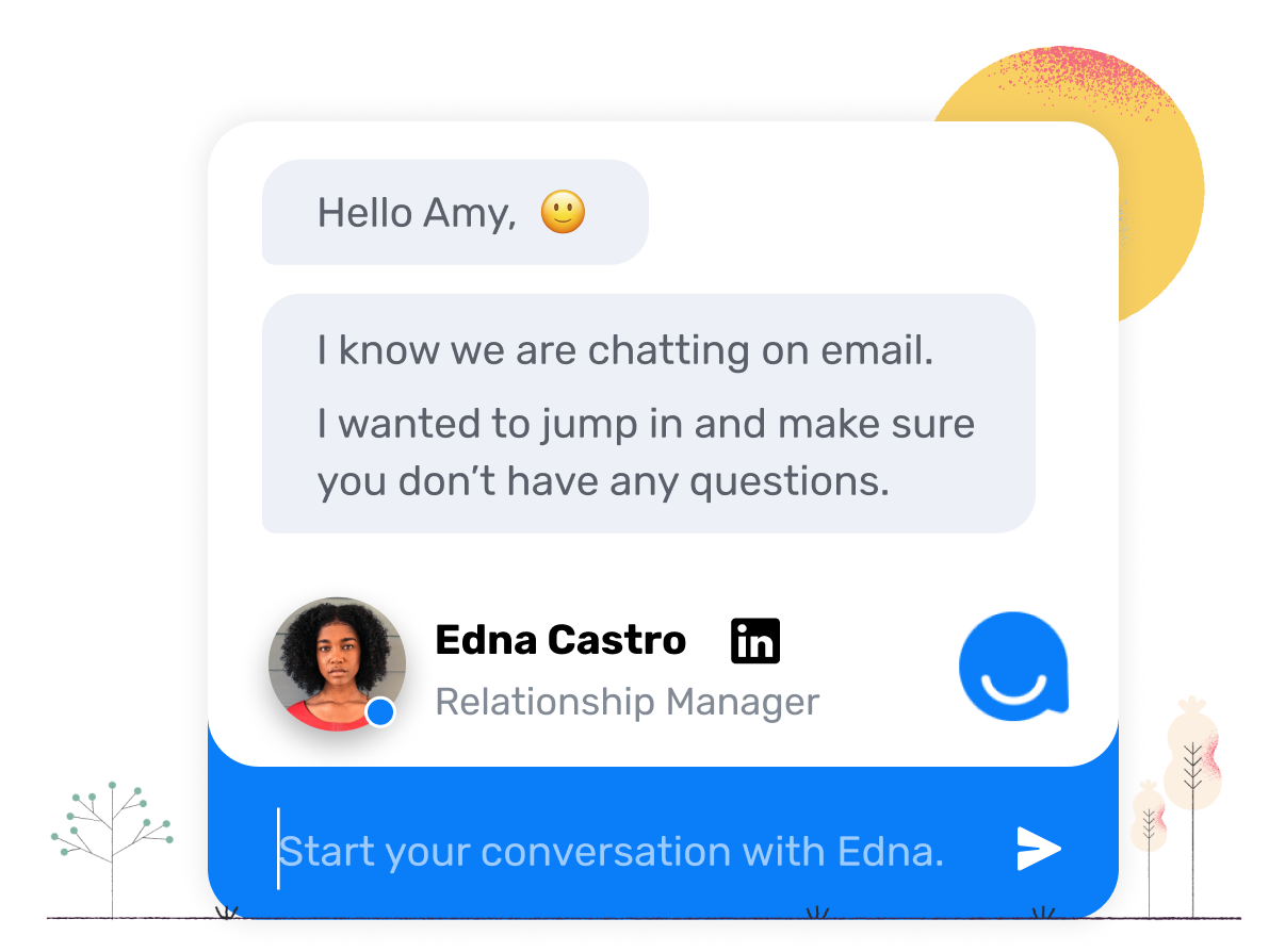 Chatbot that continues a conversation from email on the website to keep the prospect looped in.