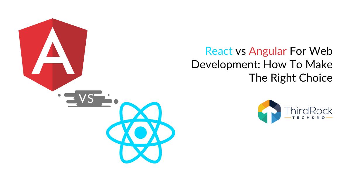 React vs Angular for web development
