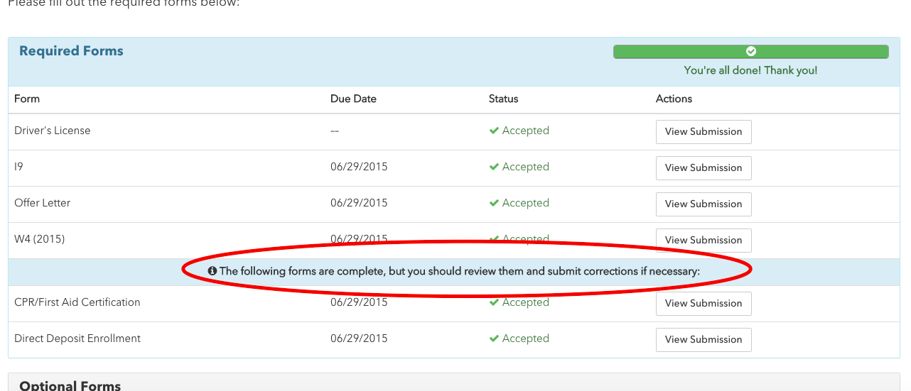 If They View The Submission, They Can See What They Previously Submitted  And Either Give A Thumbs Up, Or Redo The Form.