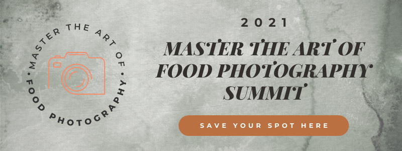 Save your spot at the Master The Art of Food Photography Summit to learn all about a full-time career as a food photographer.