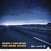 Five More Hours (Deorro x Chris Brown)