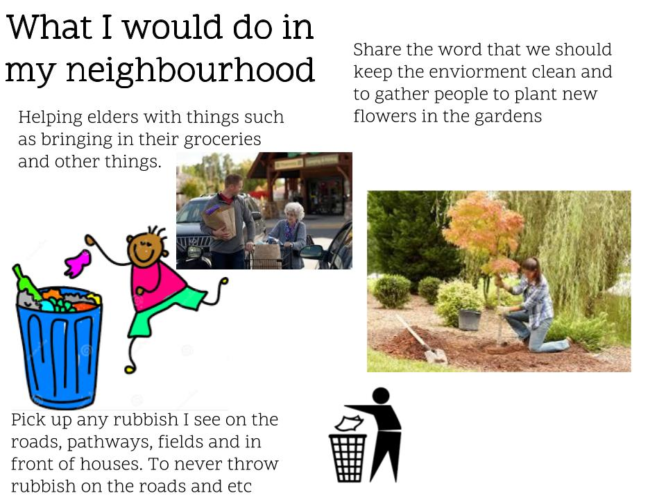 3 Things that I would do in my Neighbourhood.jpg