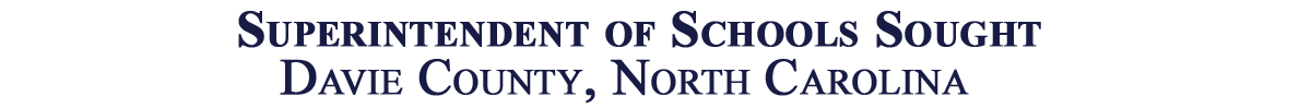 Superintendent of School Sought, Davie County, North Carolina